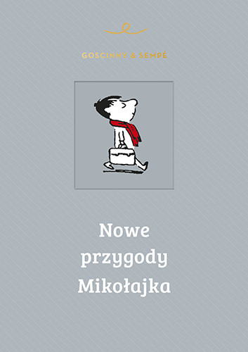 okładka Nowe przygody Mikołajka, Książka   Goscinny Rene, Sempé Jean-Jacques