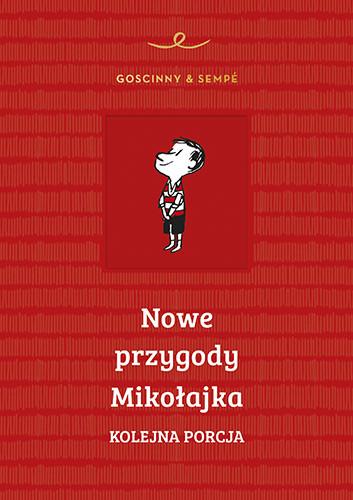 okładka Nowe przygody Mikołajka. Kolejna porcja książka |  | René Goscinny, Jean-Jacques Sempé