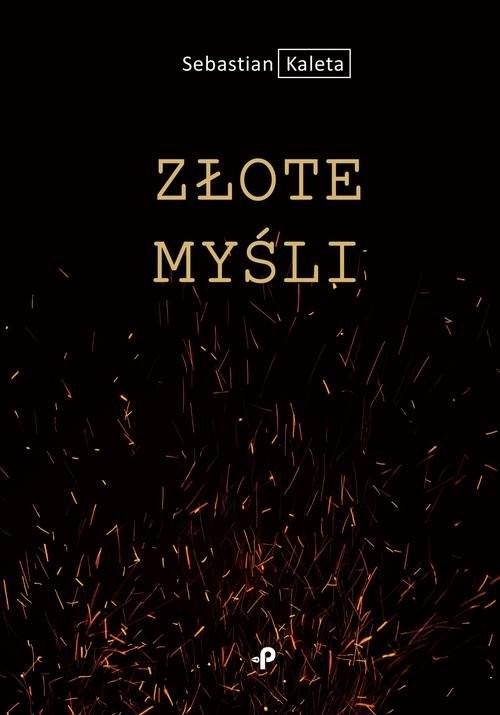 okładka Złote myśli, Książka | Kaleta Sebastian