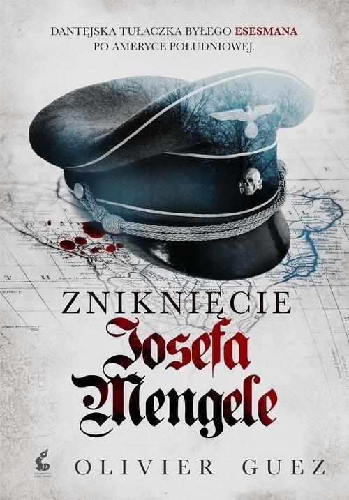 okładka Zniknięcie Josefa Mengele, Książka | Guez Olivier