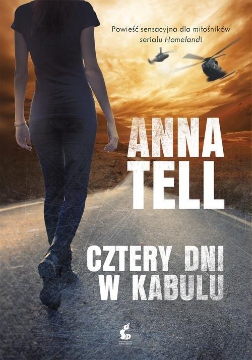okładka Cztery dni w Kabulu, Książka | Tell Anna