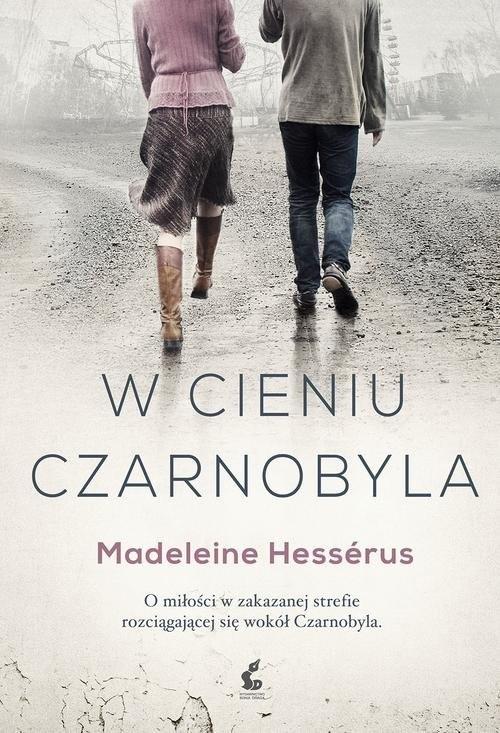 okładka W cieniu Czarnobyla, Książka | Hessérus Madeleine