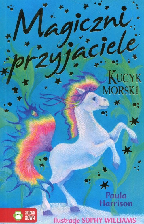 okładka Magiczni przyjaciele Kucyk morski, Książka | Harrison Paula