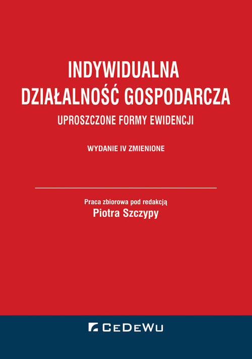 okładka Indywidualna działalność gospodarcza Uproszczone formy ewidencji, Książka |