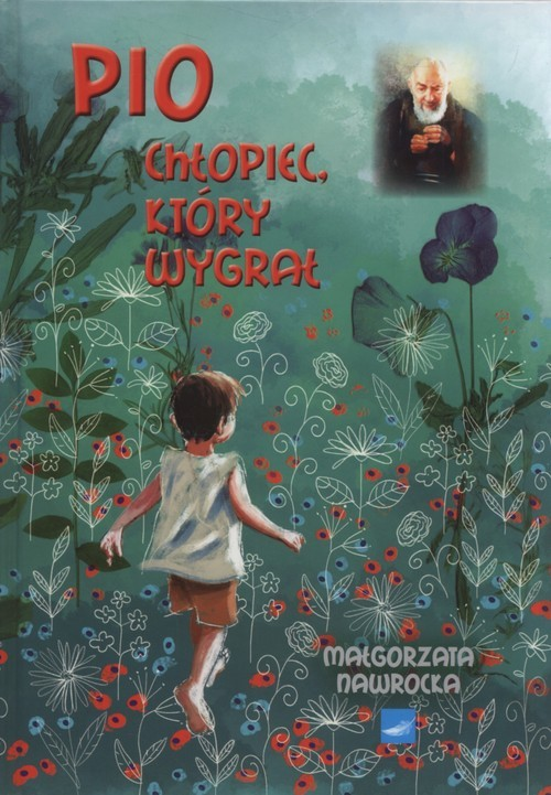 okładka Pio Chłopiec który wygrał, Książka   Nawrocka Małgorzata