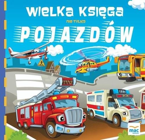 okładka Wielka księga nie tylko pojazdów, Książka | Marczewska Magdalena
