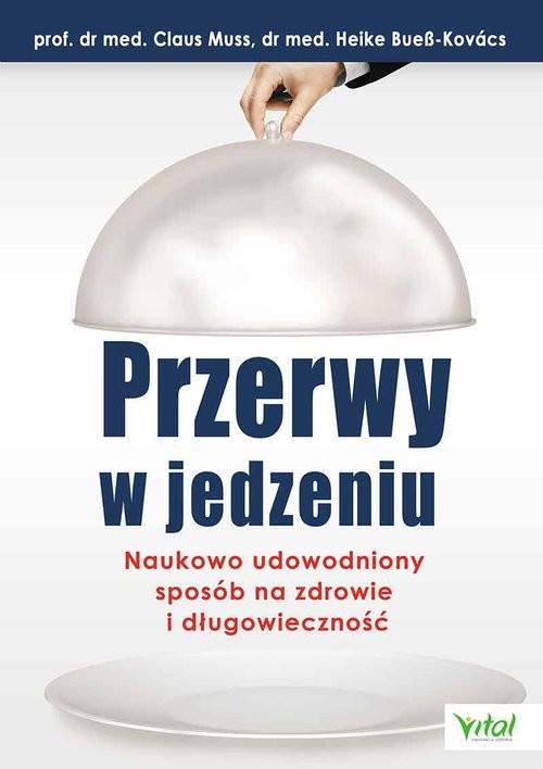 okładka Przerwy w jedzeniu, Książka | Muss Claus