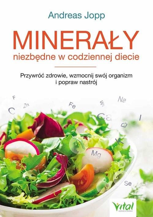 okładka Minerały niezbędne w codziennej diecie, Książka | Jopp Andreas