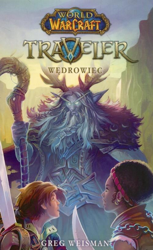 okładka World of WarCraft Traveler Wędrowiecksiążka |  | Weisman Greg