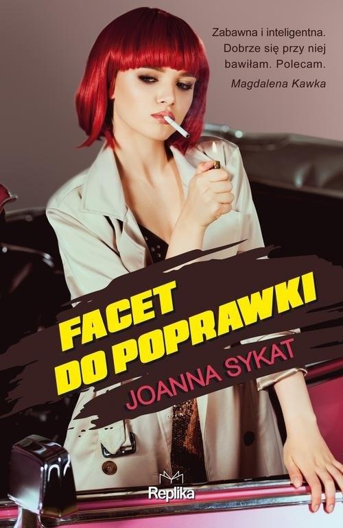okładka Facet do poprawki, Książka | Sykat Joanna
