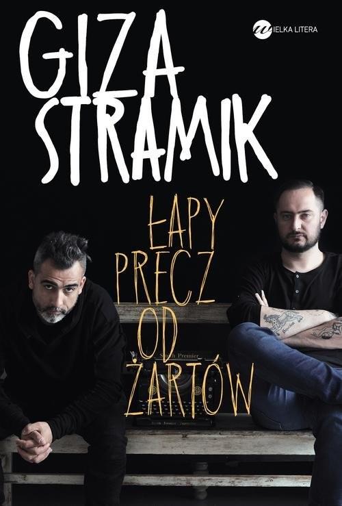 okładka Łapy precz od żartówksiążka |  | Abelard Giza, Jacek Stramik