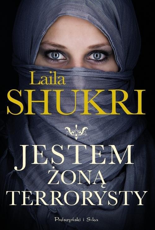 okładka Jestem żoną terrorystyksiążka |  | Shukri Laila
