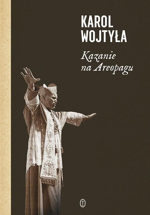 okładka Kazanie na Areopagu 13 katechez, Książka | Wojtyła Karol