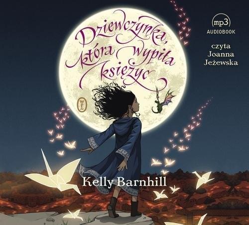 okładka Dziewczynka, która wypiła księżyc, Książka | Barnhill Kelly