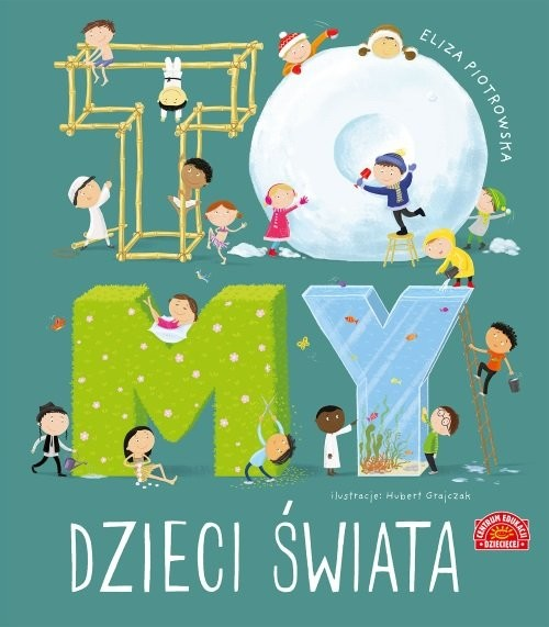 okładka To MY dzieci świata, Książka | Piotrowska Eliza