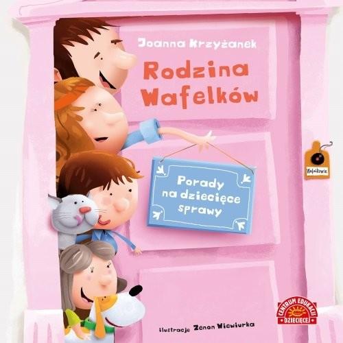 okładka Rodzina Wafelków. Porady na dziecięce sprawy, Książka | Joanna  Krzyżanek