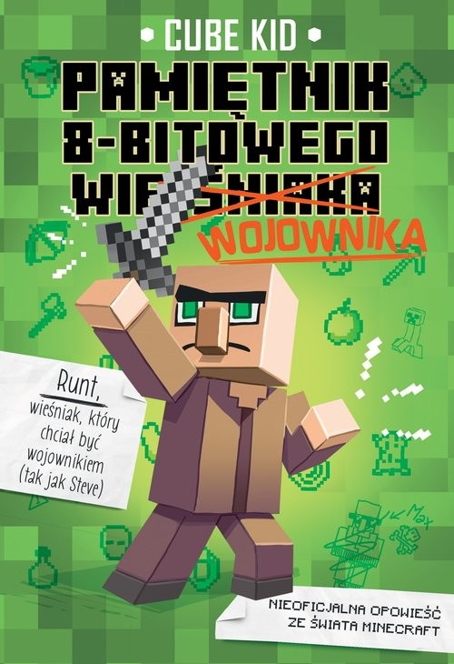 okładka Pamiętnik 8-bitowego wojownika 1, Książka | Cube Kid