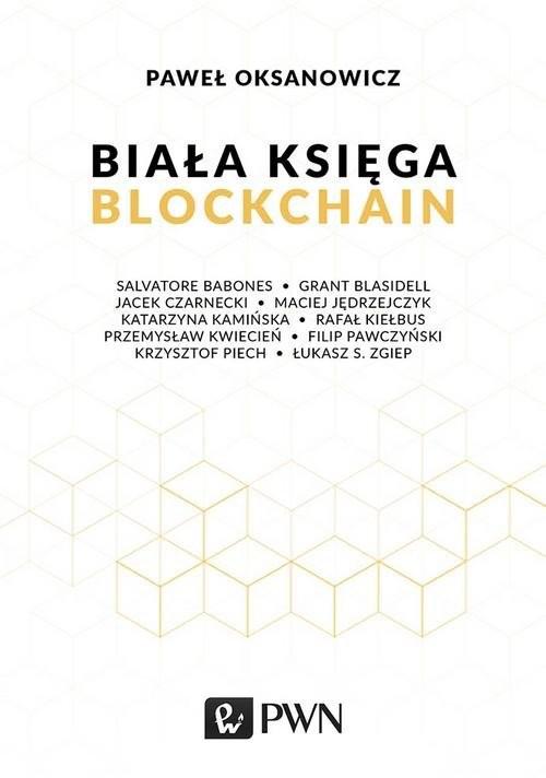 okładka Biała Księga Blockchain, Książka | Oksanowicz Paweł