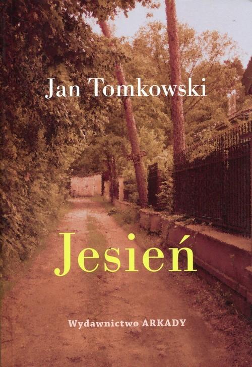 okładka Jesień, Książka | Tomkowski Jan