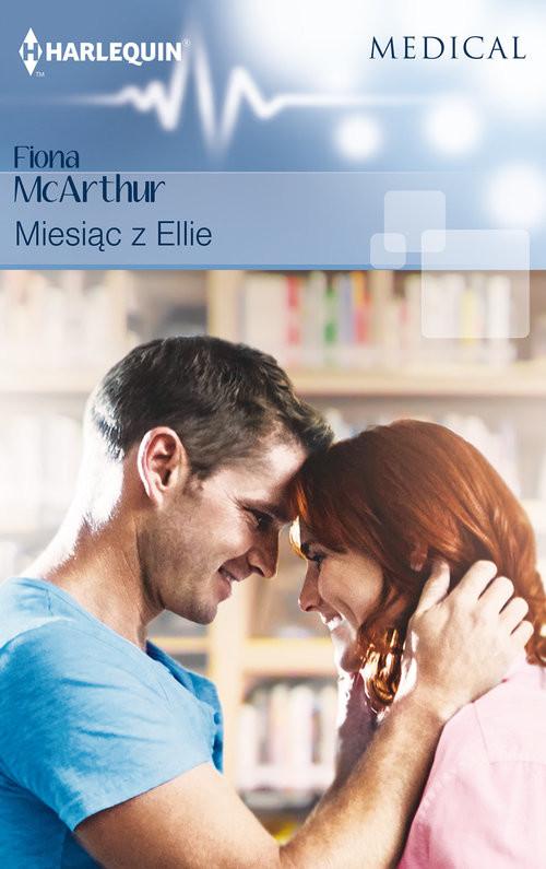 okładka Miesiąc z Ellie, Książka | Fiona McArthur