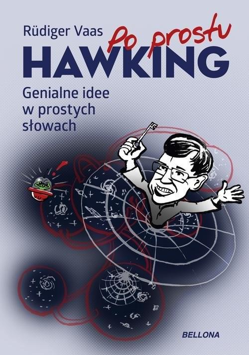 okładka Hawking Genialne idee w prostych słowach, Książka | Vaas Rüdiger