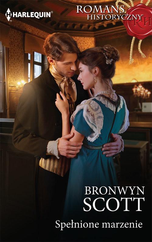 okładka Spełnione marzenie, Książka | Bronwyn Scott