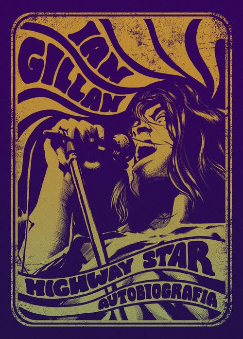 okładka Ian Gillan Highway Star Autobiografia, Książka | Ian Gillan, David Cohen