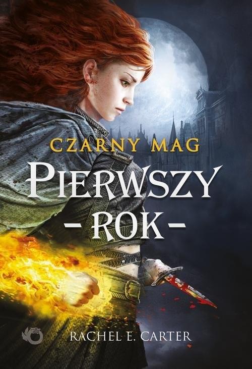 okładka Czarny Mag Pierwszy rok Tom 1, Książka | Emilia Skowrońska