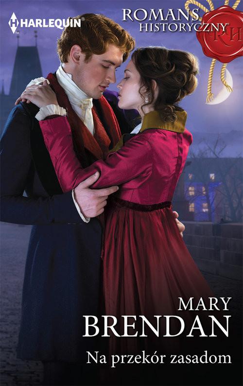 okładka Na przekór zasadom, Książka | Mary Brendan