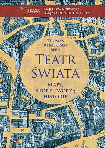 okładka Teatr świata. Mapy, które tworzą historięksiążka |  | Reinertsen Berg Thomas