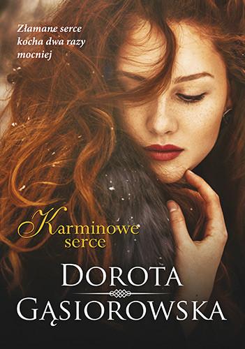 okładka Karminowe serce, Książka | Dorota Gąsiorowska