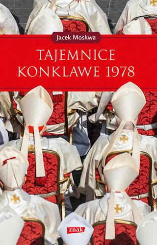 okładka Tajemnice konklawe 1978, Książka | Jacek Moskwa