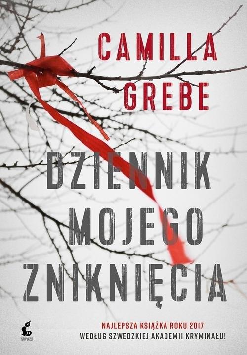 okładka Dziennik mojego zniknięcia, Książka | Camilla Grebe