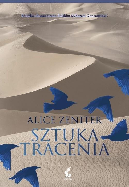 okładka Sztuka tracenia, Książka | Zeniter Alice