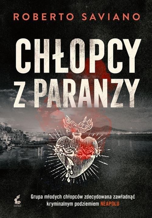 okładka Chłopcy z paranzy, Książka | Roberto Saviano