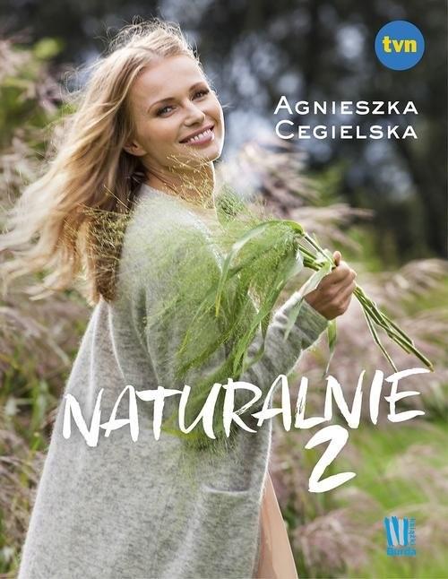 okładka Naturalnie 2książka |  | Cegielska Agnieszka