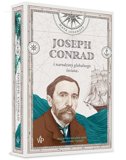 okładka Joseph Conrad i narodziny globalnego świata, Książka | Jasanoff Maya