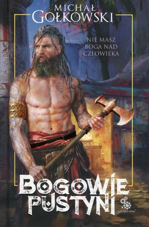 okładka Bogowie pustyni, Książka | Michał Gołkowski