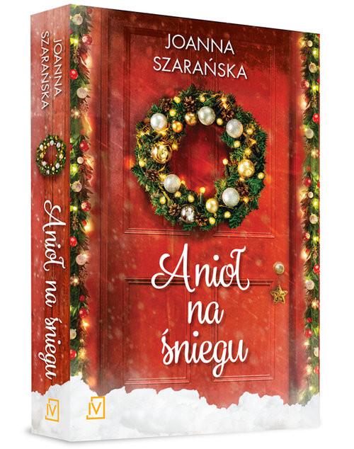 okładka Anioł na śniegu, Książka   Joanna  Szarańska