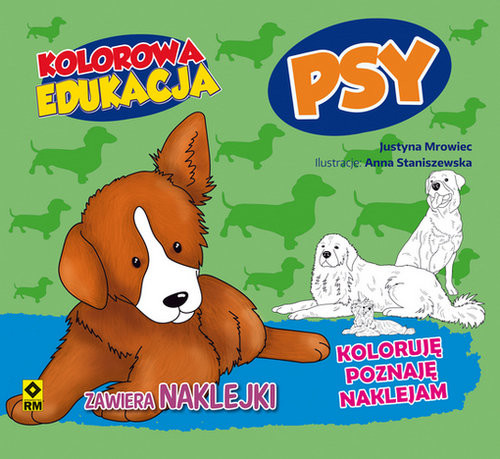 okładka Kolorowa edukacja Psy, Książka | Justyna Mrowiec