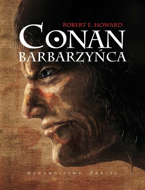 okładka Conan Barbarzyńca, Książka | Robert E. Howard
