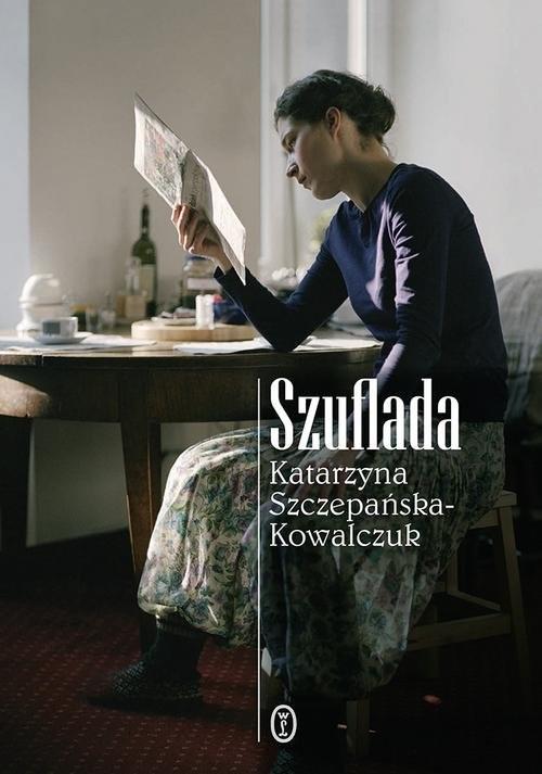 okładka Szuflada, Książka | Szczepańska-Kowalczuk Katarzyna