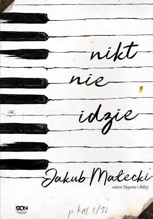 okładka Nikt nie idzie, Książka | Małecki Jakub