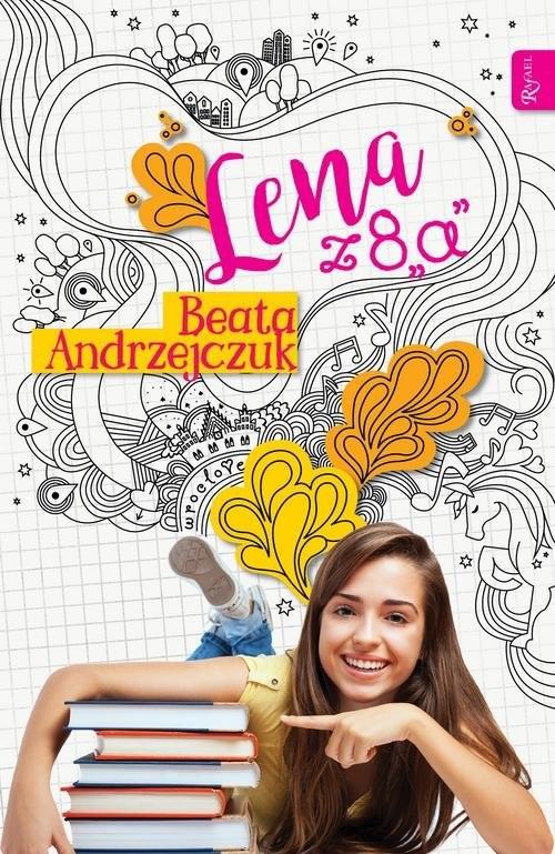 okładka Lena. 2. Lena z 8 a, Książka | Beata Andrzejczuk