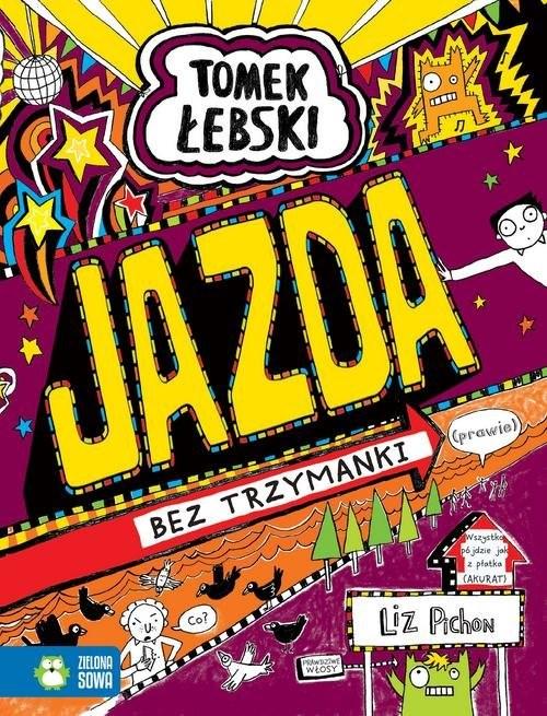 okładka Tomek Łebski Tom 13 Jazda bez trzymanki, Książka | Pichon Liz