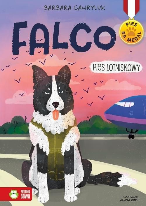 okładka Falco Pies lotniskowy, Książka | Barbara  Gawryluk