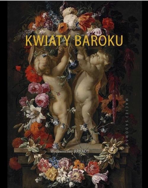 okładka Kwiaty baroku, Książka | Sadowski Maciej