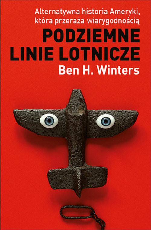 okładka Podziemne linie lotnicze, Książka | Ben H. Winters