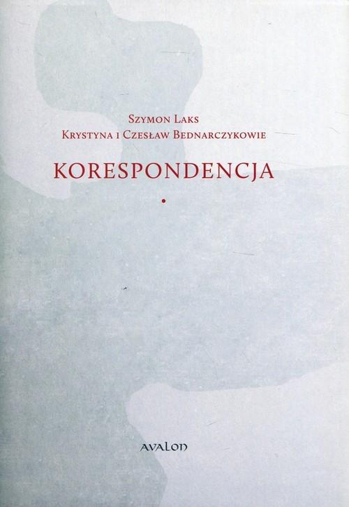 okładka Szymon Laks Krystyna i Czesław Bednarczykowie Korespondencja, Książka  