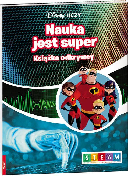 okładka Disney Uczy Iniemamocni 2 Książka odkrywcy Nauka jest super UDJ-9, Książka  